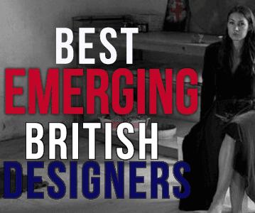 Best British Emerging Designers