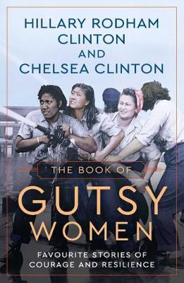 Gutsy Women Book by Hillary Clinton
