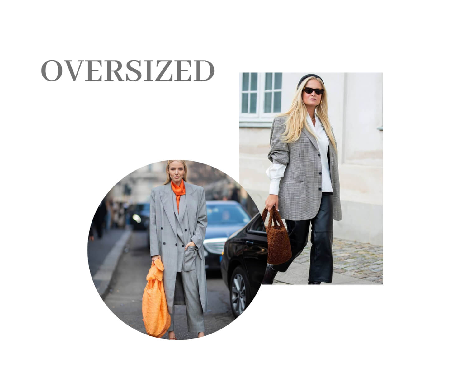 Oversized fashion trend