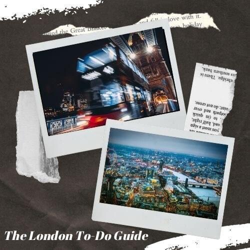 Top 5 Things to do in London London City Break Guide
