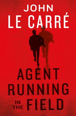 John Le Carre | Agent Running In The Field | £17.99